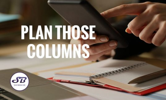 plan those columns